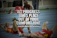 All Progress Takes Place Out Of Your Comfort Zone