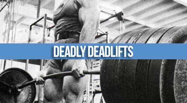 deadly-deadlifts