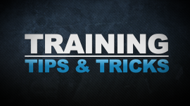 TRAINING TIPS AND TRICKS 2
